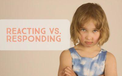 AP#4 Reacting vs. Responding