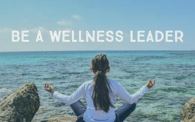 #14 Be A Wellness Leader