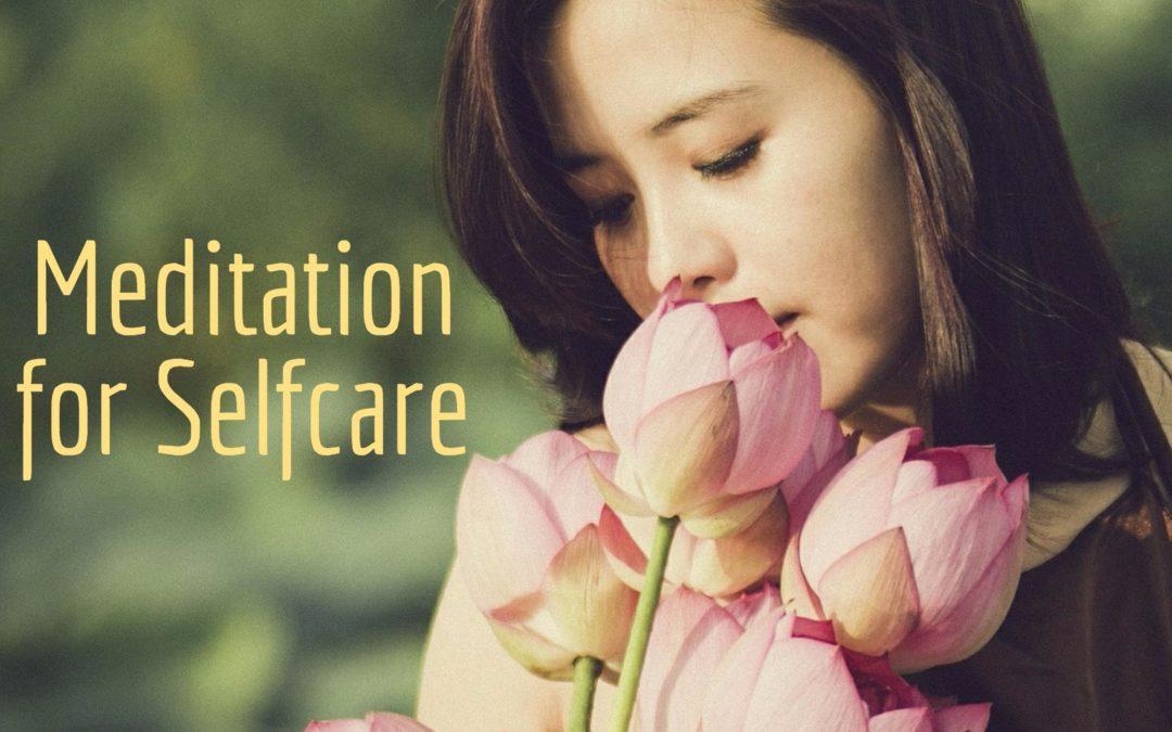 Meditation for Selfcare