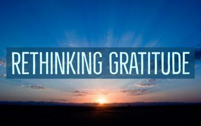 Rethinking Gratitude