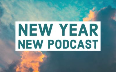 New Year New Podcast